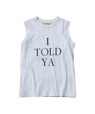 I TOLD YA ノースリーブTシャツ